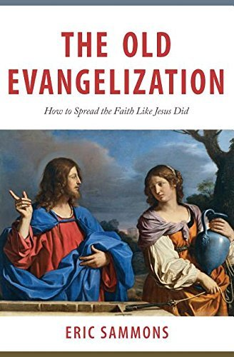 Book: The Old Evangelization